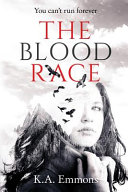 The Blood Race   the Blood Race  Book 1  Book PDF