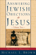 Answering Jewish Objections to Jesus   Volume 2