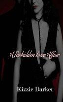 A Forbidden Love Affair