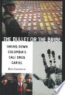 The Bullet Or the Bribe