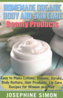 Homemade Organic Body and Skin Care Beauty Products