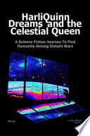 HarliQuinn Dreams and the Celestial Queen