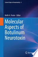 Molecular Aspects Of Botulinum Neurotoxin Book PDF