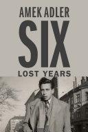 Six Lost Years Pdf/ePub eBook
