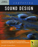 Exploring Sound Design for Interactive Media