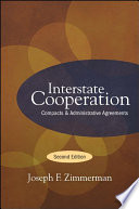 Interstate Cooperation, Second Edition  : Compacts and Administrative Agreements