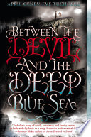 Between the Devil and the Deep Blue Sea Book PDF