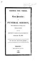 George the Third  a true Israelite  a funeral sermon  on 2 Sam  iii  38   etc