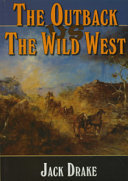 The Wild West in Australia and America