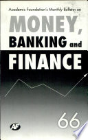 Academic Foundation`S Bulletin On Money, Banking And Finance Volume -66 Analysis, Reports, Policy Documents