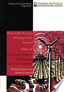 Renewable Energy Strategies For Europe Electricity Systems And Primary Electricity Sources Book PDF