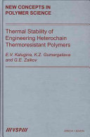 Thermal Stability of Engineering Heterochain Thermoresistant Polymers Book