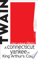 """A Connecticut Yankee in King Arthur's Court"" by Mark Twain, Daniel Carter Beard"