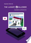 The Luxury Follower