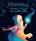 Pdf Histoires magiques à lire avec ma petite fille Telecharger