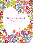 Libro para colorear Te quiero, mamá 2