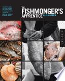The Fishmonger s Apprentice