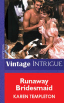 Runaway Bridesmaid  Mills   Boon Vintage Intrigue