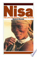 Nisa  : The Life and Words of a !Kung Woman