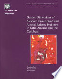 Gender Dimensions Of Alcohol Consumption And Alcohol Related Problems In Latin America And The Caribbean