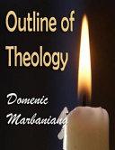 Outline of Theology Pdf/ePub eBook