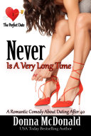 Never Is A Very Long Time (Romantic Comedy, Contemporary, Humor)