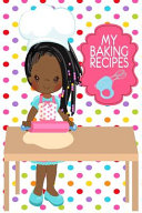 My Baking Recipes Journal