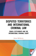 Disputed Territories And International Criminal Law
