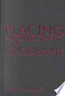 Placing Autobiography In Geography