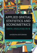 Applied Spatial Statistics and Econometrics