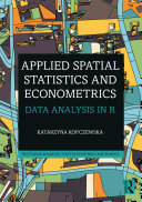 Applied Spatial Statistics and Econometrics