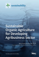 Sustainable Organic Agriculture for Developing Agribusiness Sector