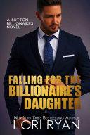 Falling for the Billionaire's Daughter (The Sutton Billionaires Book 6)