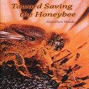 Toward Saving the Honeybee