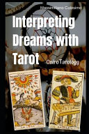 Interpreting Dreams with Tarot