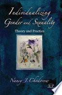 Individualizing Gender And Sexuality