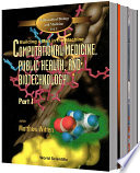 Computational Medicine  Public Health And Biotechnology  Building A Man In The Machine   Proceedings Of The First World Congress  In 3 Parts