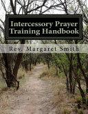 Intercessory Prayer Training Handbook