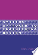 Systems Approach to Engineering Design