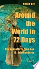 Around the World in 72 Days : die schnellste Frau des 19. Jahrhunderts