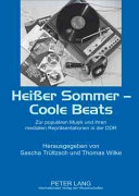 Heisser Sommer, coole Beats