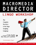 Macromedia Director Lingo Workshop