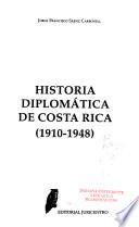 Historia diplomática de Costa Rica: 1910-1948