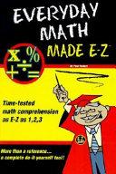 Everyday Math Made E Z