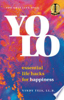YOLO  Essential Life Hacks for Happiness Book