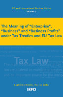 """The Meaning of """"enterprise"""", """"business"""" and """"business Profits"""" Under Tax Treaties and EU Tax Law"""