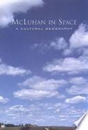 McLuhan in Space Book