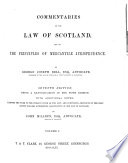 Commentaries on the Law of Scotland  and on the Principles of Mercantile Jurisprudence