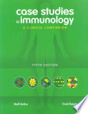 """Case Studies in Immunology: A Clinical Companion"" by Raif S. Geha, Fred S. Rosen"