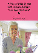 A mesowarrior on Trial with Immunotherapy   Year one Keytruda